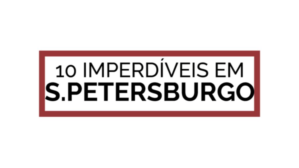 still 10 imperdiveis s petersburgo