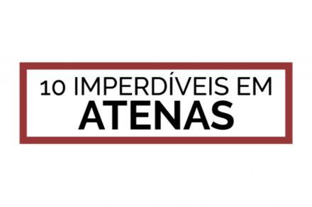 10 Imperdíveis em Atenas STILL