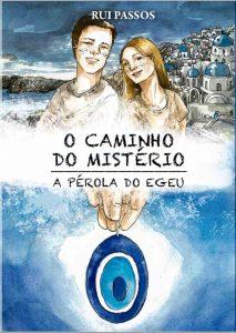 Capa do Livro O Caminho do Mistério, A Pérola do Egeu de Rui Passos