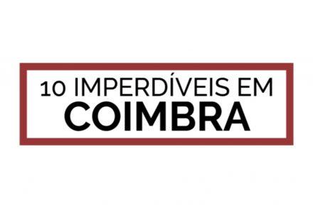 Still 10 imperdíveis em Coimbra