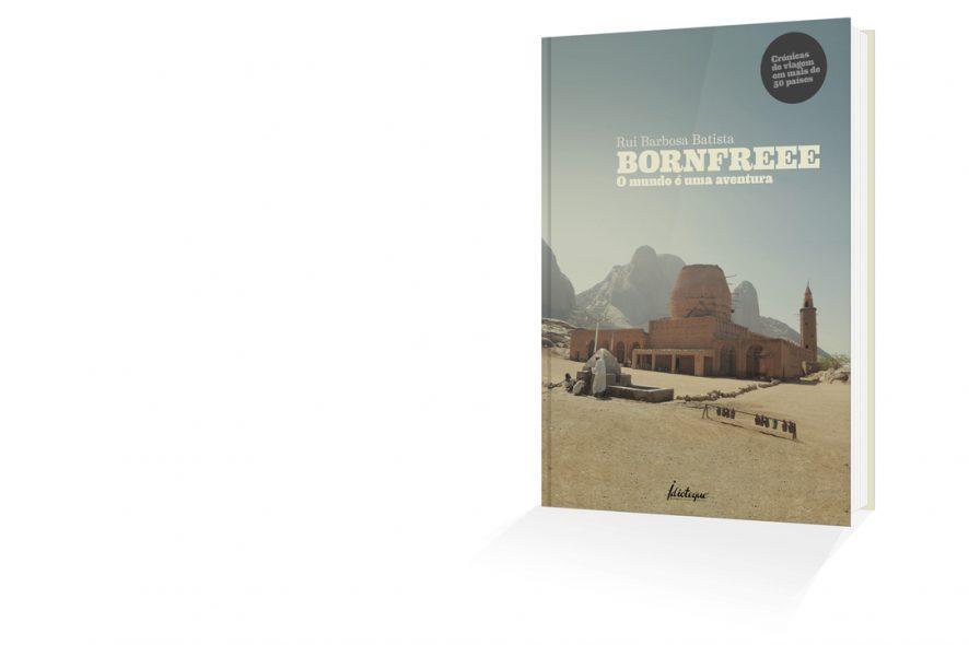 Livro BORNFREEE - O mundo é uma aventura