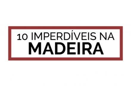 still 10 imperdíveis madeira